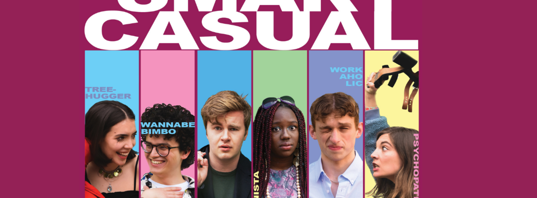 Poster for Smart Casual, featuring photos of six young people against pastel coloured backgrounds