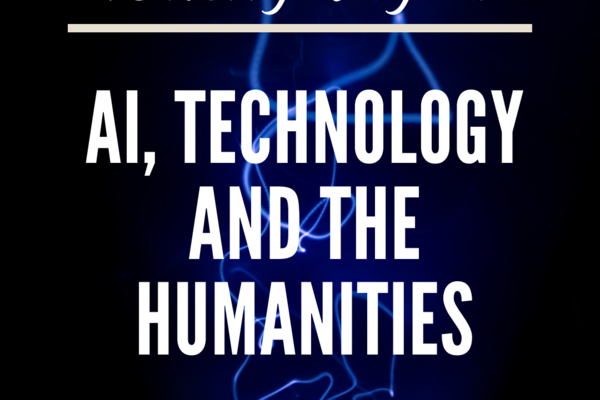 """Blue background with text reading """"TORCH Goes Digital! AI, Technology and the Humanities"""""""