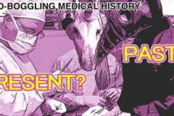 mind boggling medical history