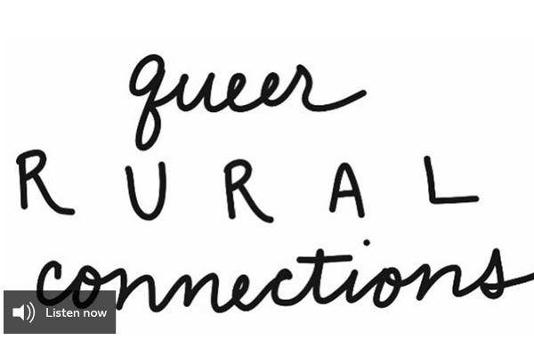 Queer Rural Connections in black script handwriting