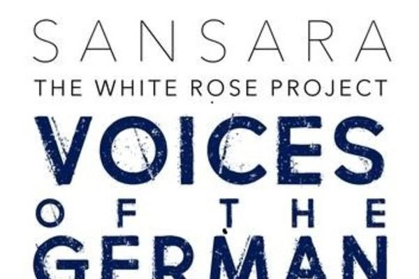 Logo for the white rose project. Reads: Sansara The White Rose Project Voices of the German Resistance