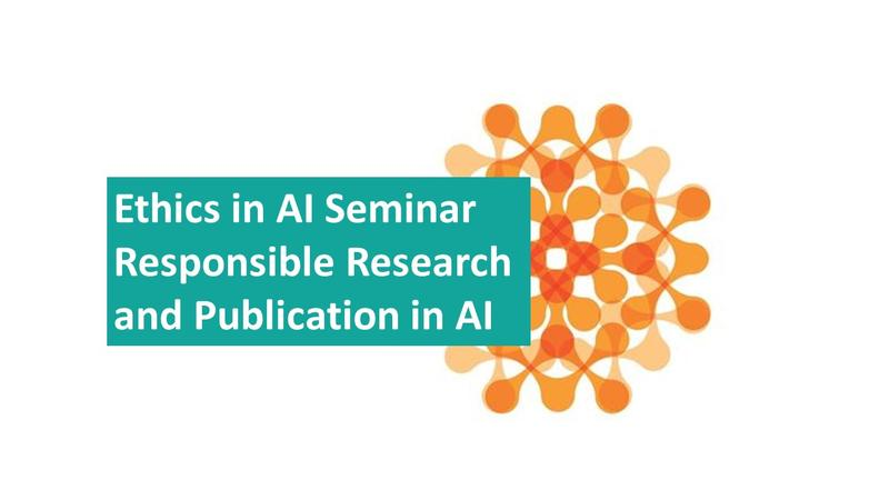 Text reads Ethics in AI Seminar Responsible Research and Publication in AI