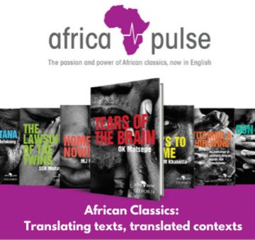 African Classics, Translating Texts, Translated Contexts