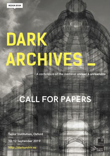 Call for Papers: Dark Archives_ | TORCH | The Oxford Research Centre