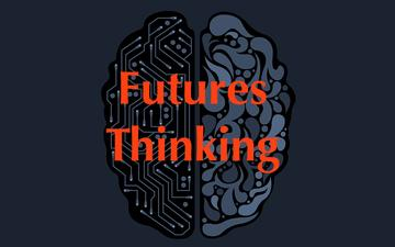 Call for Papers: Futures Thinking Inaugural Conference
