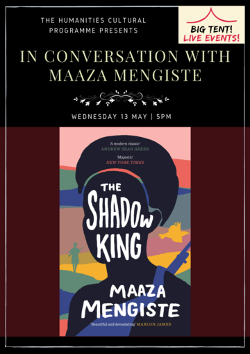 """In Conversation with Maaza Mengiste"" above multicoloured cover of the ""Shadow King"""