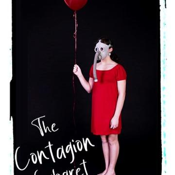 """A woman in a red dress, wearing a gas mask and holding a red balloon. Text reads """"The Contagion Cabaret"""""""
