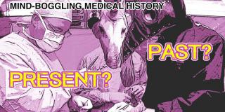 mind boggling medical history